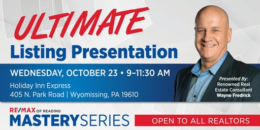 The Ultimate Listing Presentation - with Wayne Fredrick