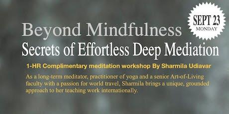 Beyond Mindfulness: Secrets of Effortless Deep Meditation tickets