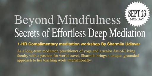Beyond Mindfulness: Secrets of Effortless Deep Meditation