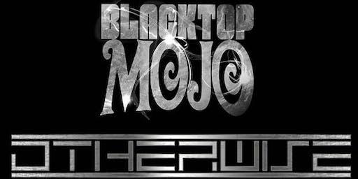 Blacktop Mojo // Otherwise
