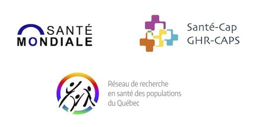 Journées scientifiques de l'Axe Santé mondiale et SantéCap / Global Health Axis and GHR-CAPS Research Days