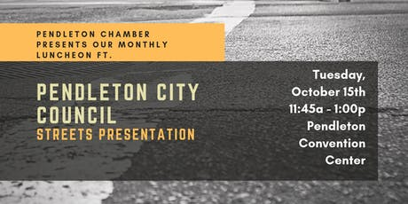 October Chamber Luncheon ft. Pendleton City Council tickets