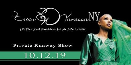 Erica Vanessa NY - Private Runway Show tickets