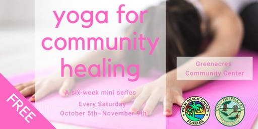 FREE Yoga For Community Healing