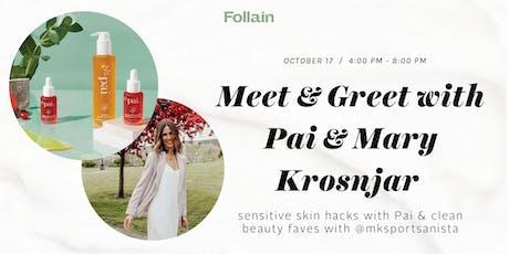 Meet + Greet @MKSportsanista & Sensitive Skin Hacks from PAI tickets
