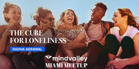 Mindvalley Meetup: The Cure for Loneliness with Radha Agrawal tickets