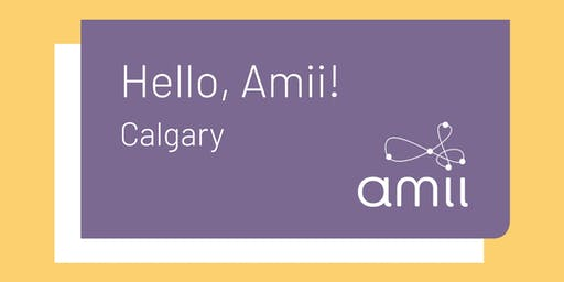 Hello Amii! in Calgary