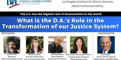What is the D.A.'s Role in the Transformation of our Justice System?