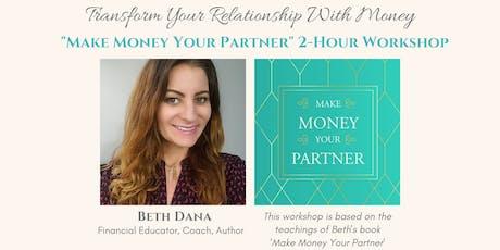 Make Money Your Partner  | 2-Hour Workshop tickets