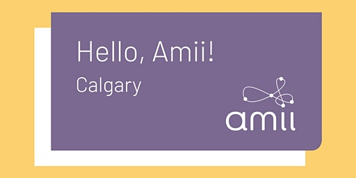 Hello Amii! in Calgary