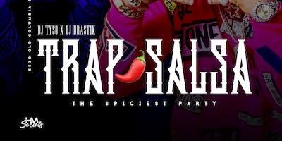 TRAPSALSA PARTY (TRAPSAUCE) @ CHAPALAS