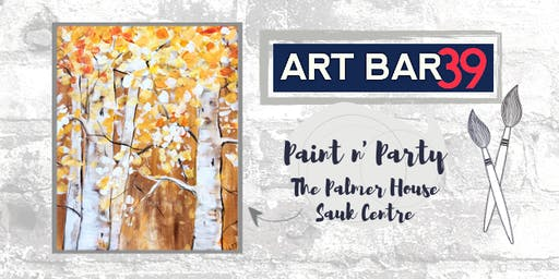 Palmer House Public Event | Art Bar 39 | Autumn Birch