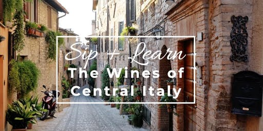 Wine Class: The Wines of Central Italy