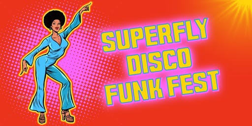 SuperFly Disco Funk Fest at Boogie Fever