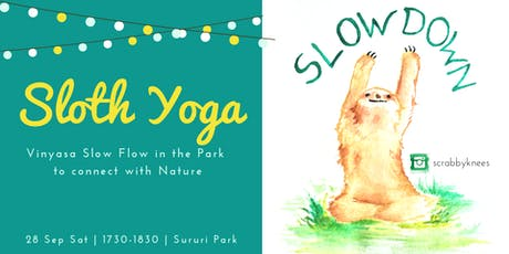 Sloth Yoga: Move slowly & mindfully! tickets