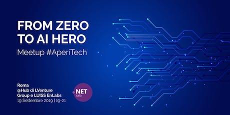 ROMA Meetup #AperiTech di ItaliaDotNet - From Zero to AI Hero biglietti