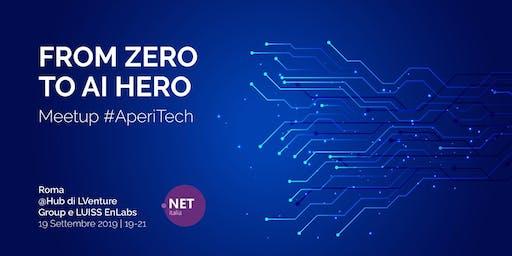 ROMA Meetup #AperiTech di ItaliaDotNet - From Zero to AI Hero