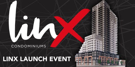 Linx Condominums - Official Launch Event tickets