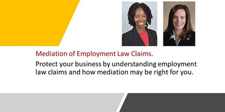 Mediation of Employment Law Claims with Raquel Crump and Tanya Tate Oct. 23 tickets