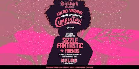 XELAS presents KICKBACK BRUNCH Cumbiaton Takeover feat. Sizzle Fantastic + Friends tickets
