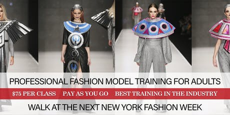 PROFESSIONAL FASHION MODEL TRAINING FOR ADULTS tickets