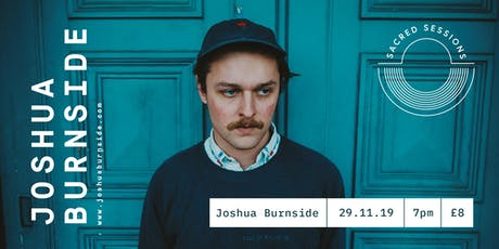 Joshua Burnside for Sacred Sessions tickets