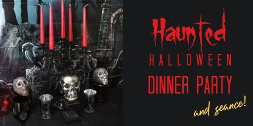 Halloween Haunted Dinner Party and Seance