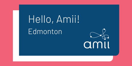 Hello Amii! in Edmonton tickets