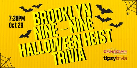 Brooklyn Nine-Nine Halloween Heist - Oct 29, 7:30pm - CBH Mahogany  tickets