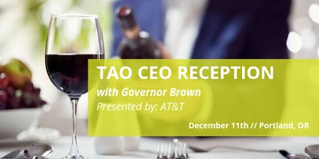 TAO CEO Reception with Governor Brown tickets