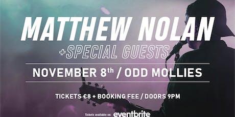 Matthew Nolan - Odd Mollies tickets