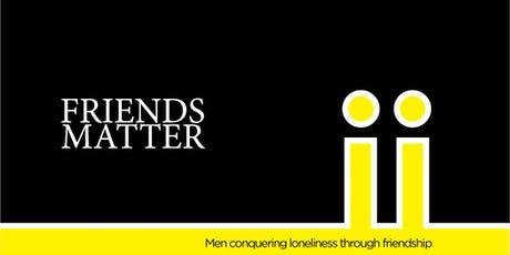 Friends Matter - Workshop Event on October 19th tickets