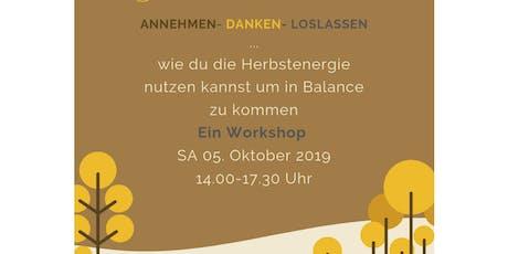 Hello Autumn! Annehmen - Danken - Loslassen Tickets
