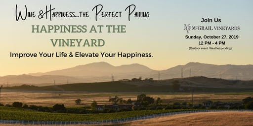 Happiness Day at the Vineyards