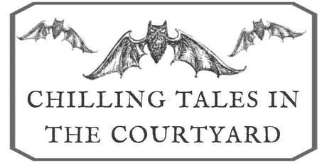 Chilling Tales in the Courtyard tickets