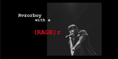 Rvzorboy with a (RAGE)r tickets