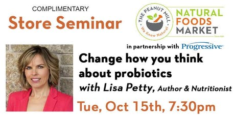 Change how you think about probiotics with Lisa Petty tickets