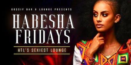 Habesha Fridays tickets