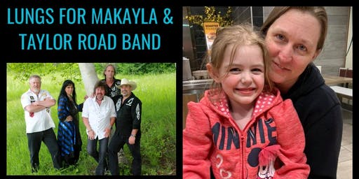 Lungs For Makayla and the Taylor Road Band