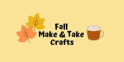 Fall Make & Take Crafts