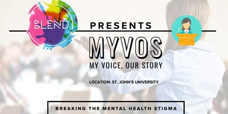 My Voice, Our Story (MYVOS)- Breaking the Mental Health Stigma tickets