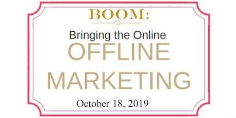 BOOM: Bring the Online Offline Marketing with Lisa Archer tickets