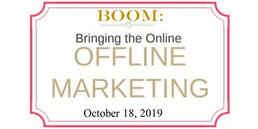 BOOM: Bring the Online Offline Marketing with Lisa Archer