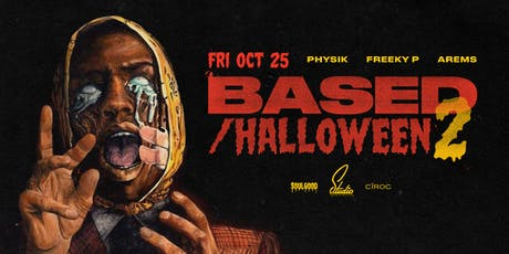 BASED HALLOWEEN II AT STUDIO BY SOULGOOD tickets