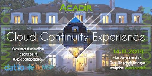 Cloud Continuity Experience - Assurez la pérénité et développez fortement votre entreprise grâce aux solutions Cloud Nouvelle Génération