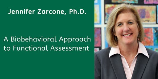 Telecast-Melmark Pennsylvania-A Biobehavioral Approach to Functional Assessment with Jennifer Zarcone, Ph.D.