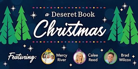 A Deseret Book Christmas - SANDY, UT tickets