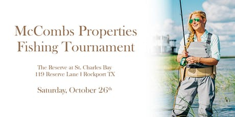 McCombs Properties Fishing Tournament tickets