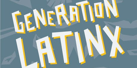 "Generation LatinX presents: ""Does My Script Have Legs?!"" tickets"