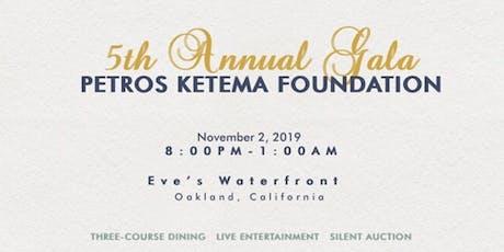 5th Annual Petros Ketema Foundation Gala tickets